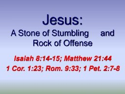 Jesus - The Rock of Offense