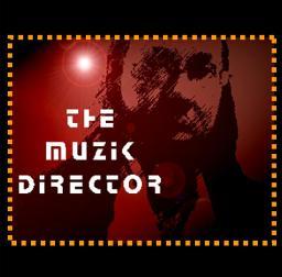 The Muzik Director