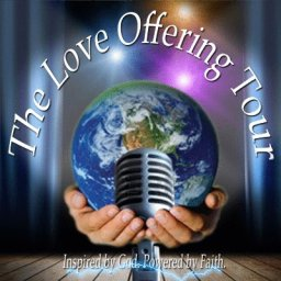 The Love Offering Tour - Yuba City Launch