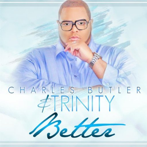 Charles Butler & Trinity Better CD Cover