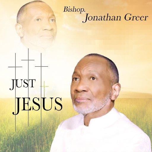 Bishop Jonathan Greer Just Jesus CD Cover