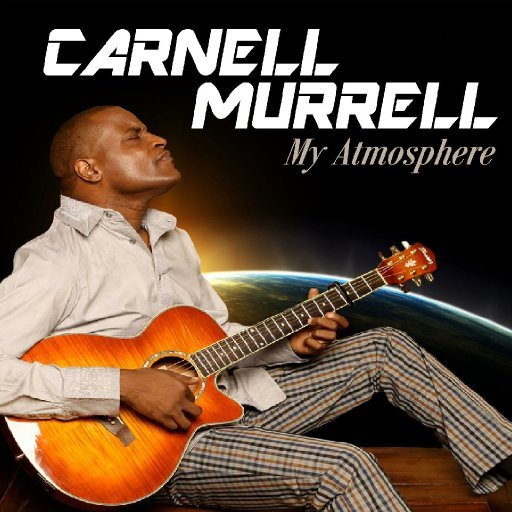 Carnell Murrell My Apmosphere CD Cover