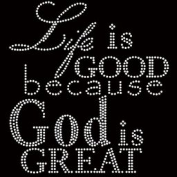 151008Life_is_Good_God_is_Great_1__72521.1446034569.380.380.jpg