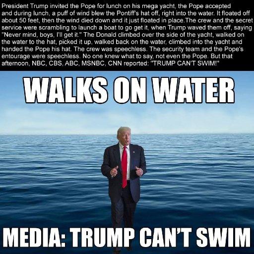 Trump Walks On Water