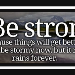 inspirational-quotes-be-strong-because-things-will-get-better.jpg