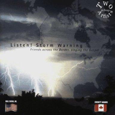 Listen! Storm Warning