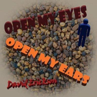 Open My Eyes, Open My Ears