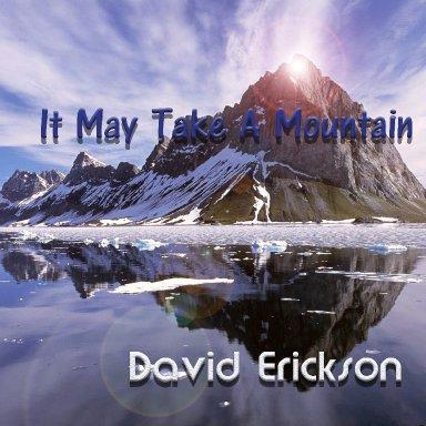 It May Take A Mountain