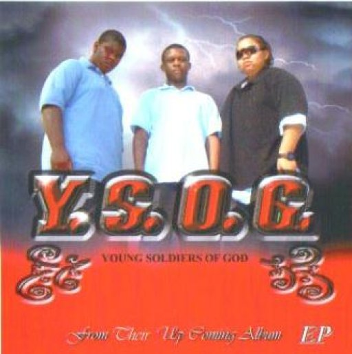Young Soldiers Of God/ YSOG