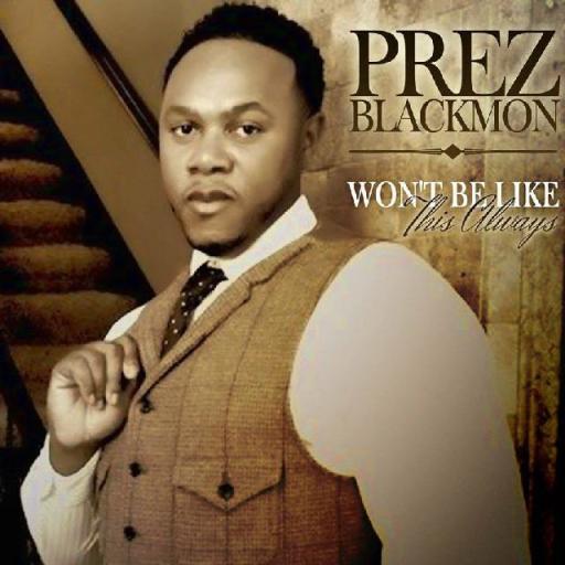 PreZ Blackmon II