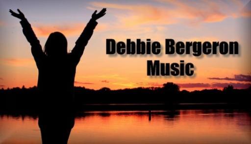 Debbie Bergeron Music