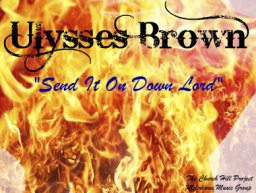 Mercy, Mercy - By: Ulysses Brown