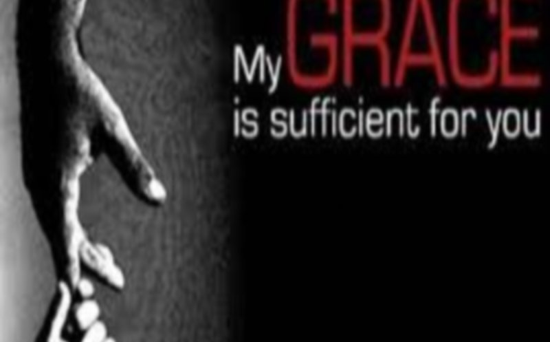 """""""My Grace Is Sufficient For You"""""""
