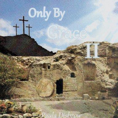 Your Grace Has Opened Heaven's Door