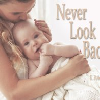 audio: Never Look Back