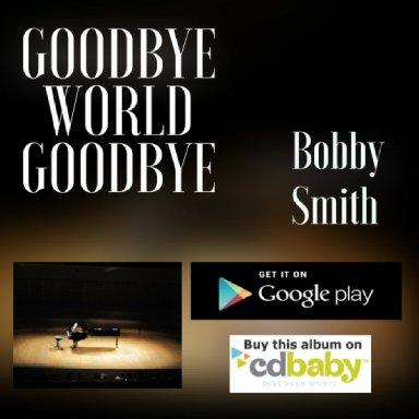 Gooddbye World GoodbyeClip
