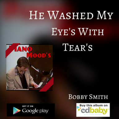 He Washed Away My Tears
