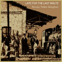 LATE FOR THE LAST WALTZ