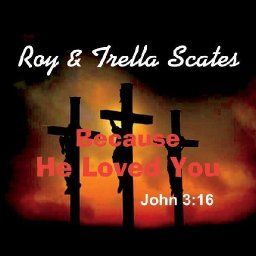 Because He Loved You