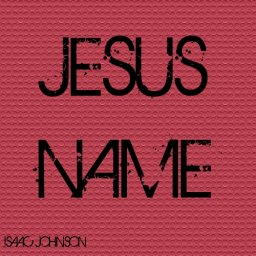 JESUS NAME