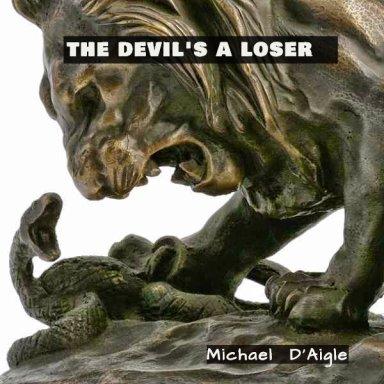 The Devil's A Loser