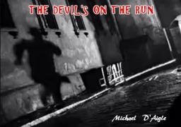 The Devil's On The Run