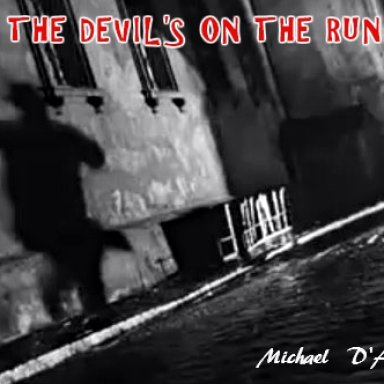 The Devil's On The Run