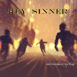 Hey Sinner