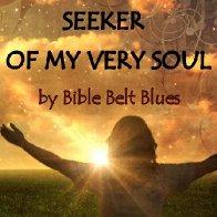 Seeker of My Very Soul
