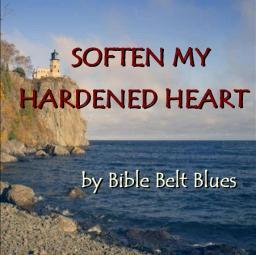 Soften My Hardened Heart