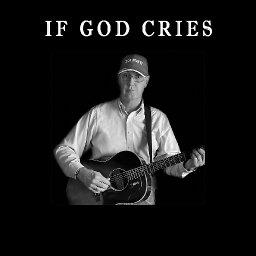 If God Cries