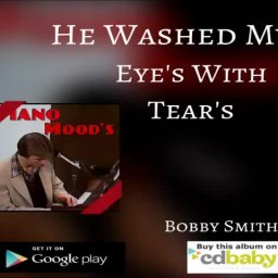He Washed my Eyes With Tears Clip