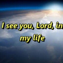 I See You, Lord, In Everything