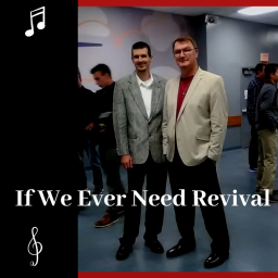 If We Ever Need Revival