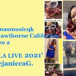 donnasmusicqk in Hawthorne California  Video 2 LA LIVE 2021 - deejaniccaG.