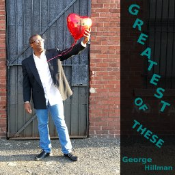greatest-of-these-by-george-hillman