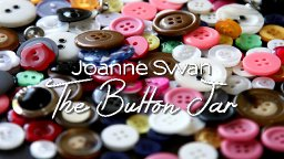 Joanne Swan - The Button Jar